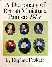 A DICTIONARY OF BRITISH MINIATURE PAINTERS. Volume I (e Volume II).